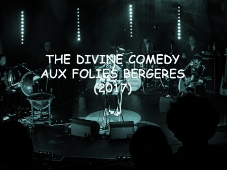 The Divine Comedy aux Folies Bergeres